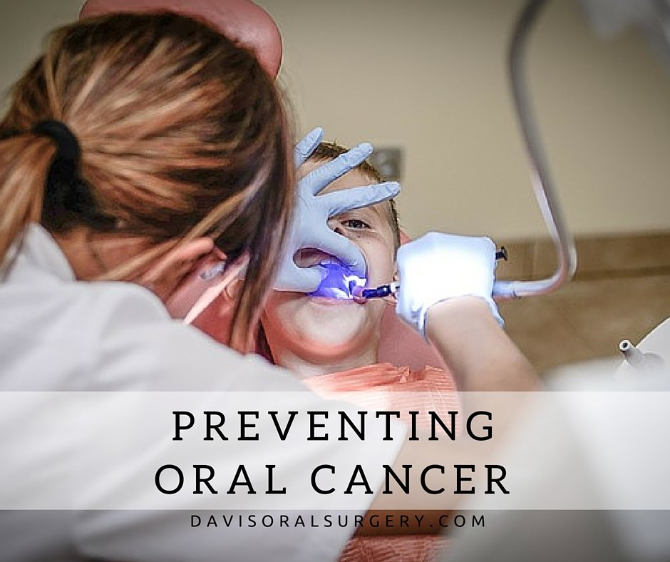 preventing oral cancer davis oral surgery